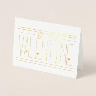 Soyez ma carte de voeux d'aluminium de Valentine