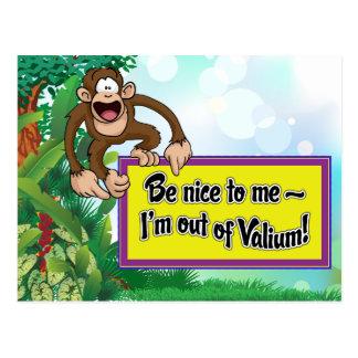 Soyez Nice à moi que je suis hors de valium ! Carte Postale
