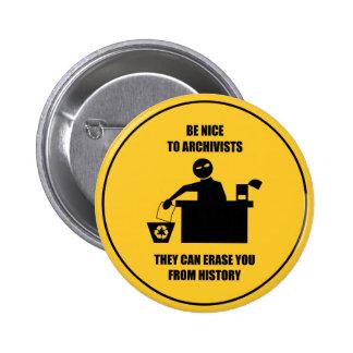 Soyez Nice aux archivistes Badge