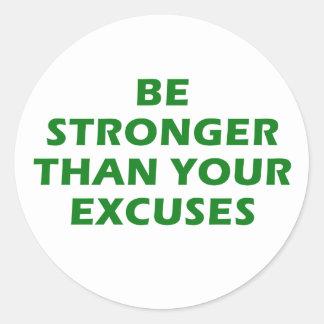 Soyez plus fortes que vos excuses sticker rond