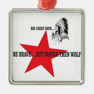 soyez puis loup courageux mais plus rapide ornement carré argenté