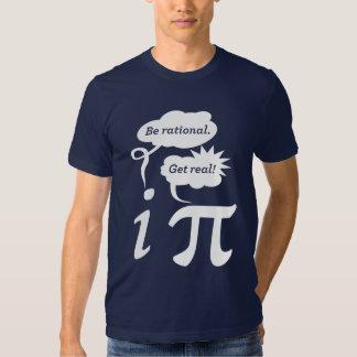 soyez rationnel ! obtenez vrai ! t-shirt