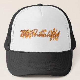soyez reconnaissant casquette