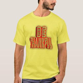 Soyez reconnaissant t-shirt