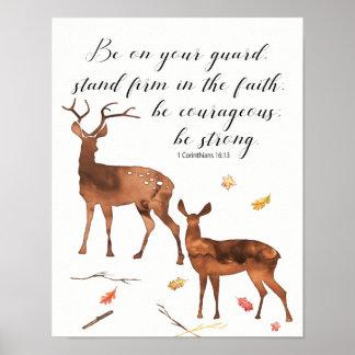Soyez sur votre garde, soyez courageux, soyez fort poster