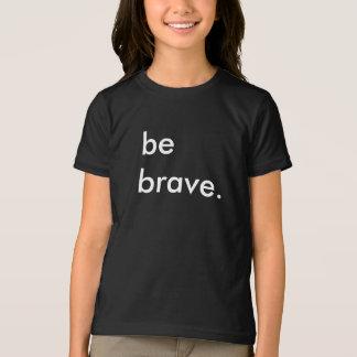 Soyez T-shirt noir d'enfants courageux