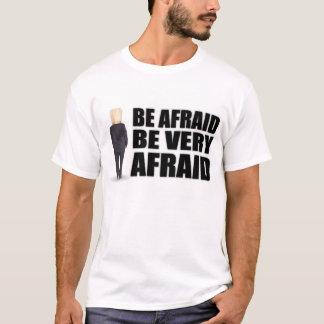 """Soyez"" T-shirts et habillement effrayés"