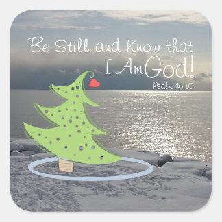 Soyez toujours et sachez le vers de bible de Dieu, Sticker Carré