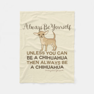 Soyez toujours un chiwawa