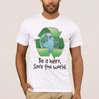 Soyez un héros, réutilisez le T-shirt