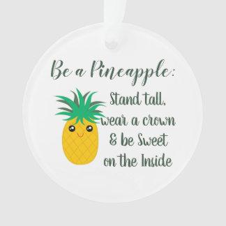 Soyez une citation de motivation inspirée d'ananas