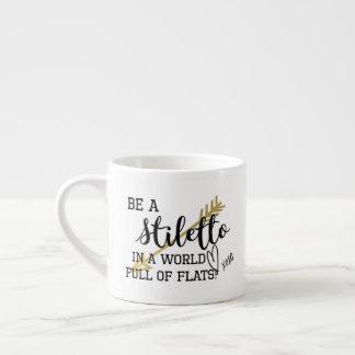 Soyez une tasse stylet