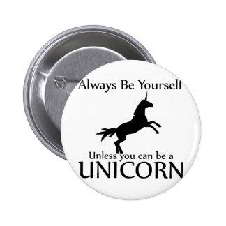 Soyez vous-même licorne badge