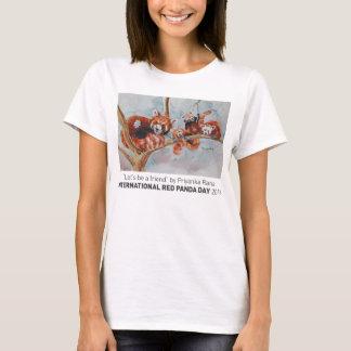 """""""Soyons la pièce en t des femmes d'un ami"""" T-shirt"""