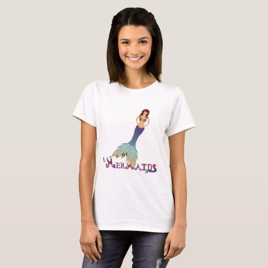 Soyons la version 4 de sirènes t-shirt