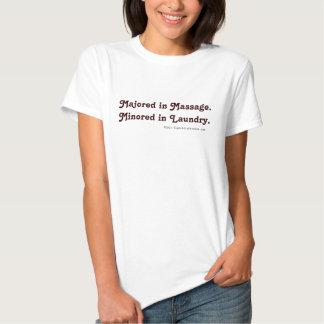 Spécialisé en massage. Minored dans la T-shirt