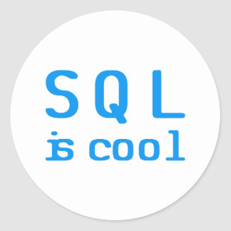 SQL is cool Sticker Rond