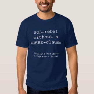SQL-rebelle T-shirts