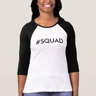 #SQUAD T-SHIRT