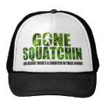 Squatchin allé ** édition profonde spéciale de for casquettes de camionneur