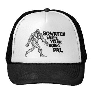 Sqwatch où vous allez, copain casquette trucker