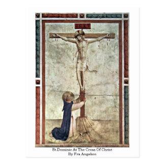 St Dominic à la croix du Christ par ATF Angelico Carte Postale