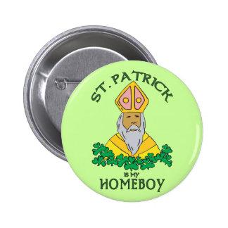 St Patrick est mon Homeboy Badge