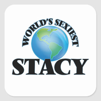 Stacy le plus sexy du monde autocollant carré