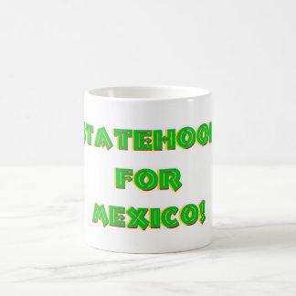 Statehood pour le Mexique ! Mug