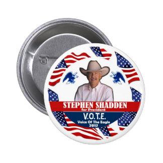 Stephen Shaddden pour le président 2012 Badge