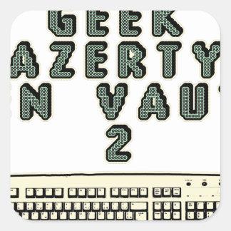 Sticker Carré 1 GEEK AZERY en vaut 2 - Jeux de motsT