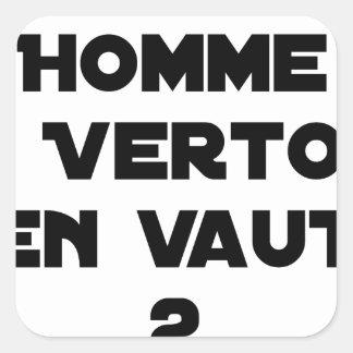 Sticker Carré 1 HOMME À VERTOU EN VAUT 2 - Jeux de mots
