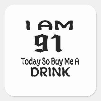 Sticker Carré 91 achetez-aujourd'hui ainsi moi une boisson