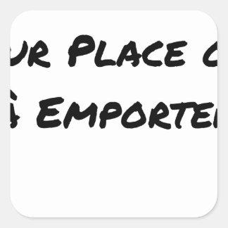 Sticker Carré A CONSOMMER SUR PLACE OU À EMPORTER - Jeux de mots