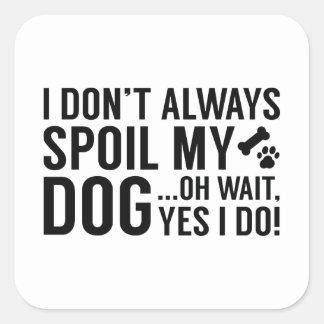 Sticker Carré Abîmez mon chien