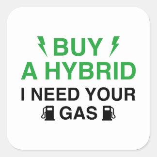 Sticker Carré Achetez un hybride que j'ai besoin de votre gaz