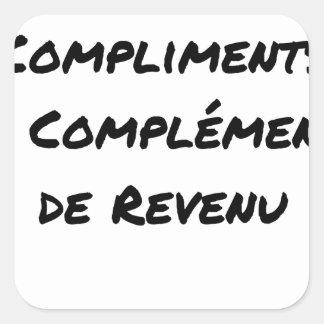 STICKER CARRÉ BESOIN DE COMPLIMENTS EN COMPLÉMENTS DE REVENU