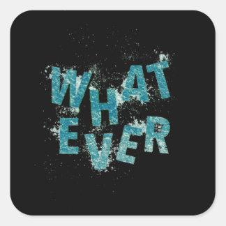 Sticker Carré Bleu turquoise quoi que