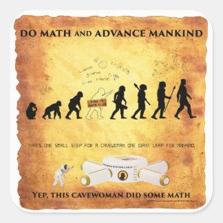 Sticker Carré Cavewoman futés : Faites les maths et avancez le