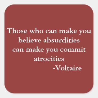 Sticker Carré Citation d'avertissement de Voltaire