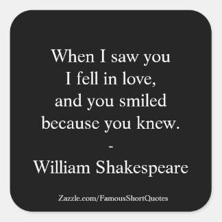 Sticker Carré Citation de Shakespeare - j'étais amoureux