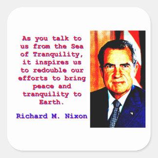 Sticker Carré Comme vous nous parlez - Richard Nixon
