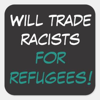 Sticker Carré Commercera des racistes pour des réfugiés