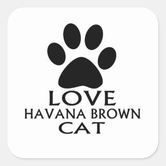 STICKER CARRÉ CONCEPTIONS DE CAT DE LA HAVANE BROWN D'AMOUR