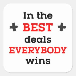 Sticker Carré Dans les meilleures affaires tout le monde gagne