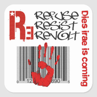 Sticker Carré Dies irae - Refuse Resist Revolt