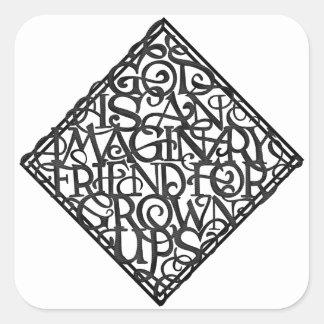 Sticker Carré Dieu est un ami imaginaire pour développé se lève