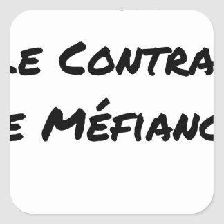 Sticker Carré DIRTY, LE CONTRAT DE MÉFIANCE - Jeux de mots
