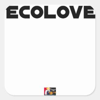 Sticker Carré ECOLOVE - Jeux de mots - Francois Ville