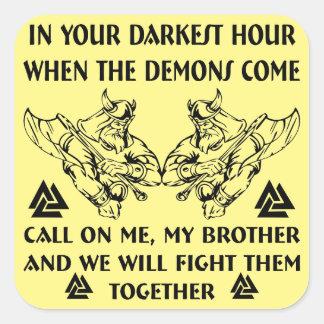 Sticker Carré En votre heure plus foncée quand les démons